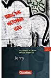 Cornelsen English Library - Fiction: 7. Schuljahr, Stufe 3 - Jerry: Lektüre zu English G Access