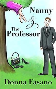 Nanny and the Professor (English Edition) di [Fasano, Donna]