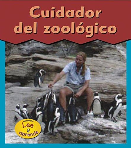 Cuidador del Zoologico = Zookeeper (Esto Es Lo Que Quiero Ser) por Heather Miller