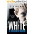 White is the Coldest Colour: A gripping dark psychological suspense thriller (Re-edited edition) (Dr David Galbraith Book 1) (English Edition)