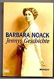 Barbara Noack: Jennys Geschichte - Barbara Noack