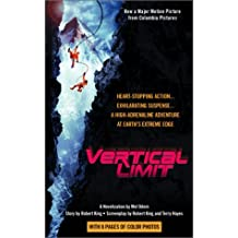 Vertical Limit by Mel Odom (2000-12-06)