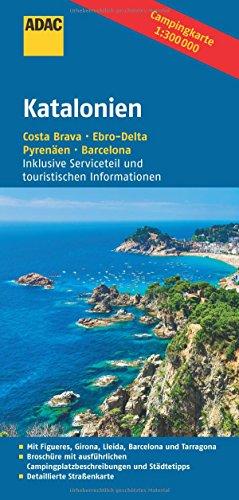 ADAC Campingkarte Katalonien: Costa Brava - Ebro-Delta - Pyrenäen - Barcelona (ADAC Campingführer)
