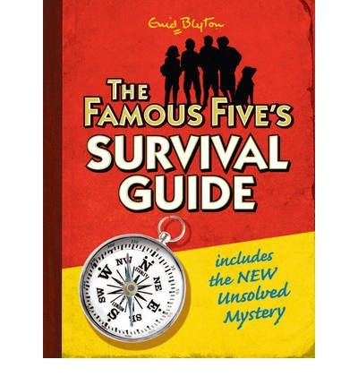 [ The Famous Five's Survival Guide ] [ THE FAMOUS FIVE'S SURVIVAL GUIDE ] BY Blyton, Enid ( AUTHOR ) Sep-04-2008 HardCover
