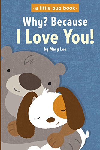 Why? Because I Love You: Volume 1