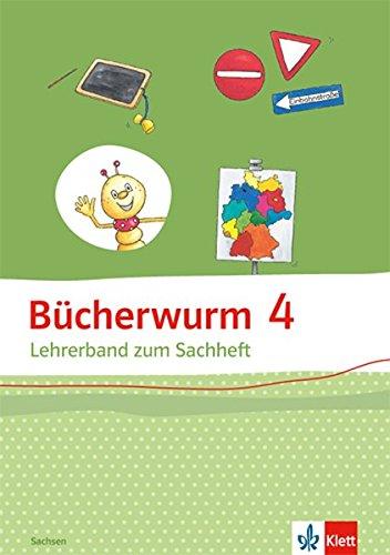 Bücherwurm Sachheft 4. Ausgabe Sachsen: Lehrerband Klasse 4