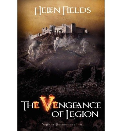 By Fields, MS Helen S ( Author ) [ The Vengeance of Legion ] May - 2012 { Paperback }