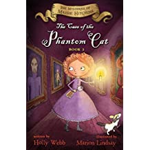 The Case of the Phantom Cat: The Mysteries of Maisie Hitchins Book 3 (Maisie Hitchens Mysteries)