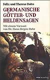 Germanische Götter und Heldensagen - Felix Dahn