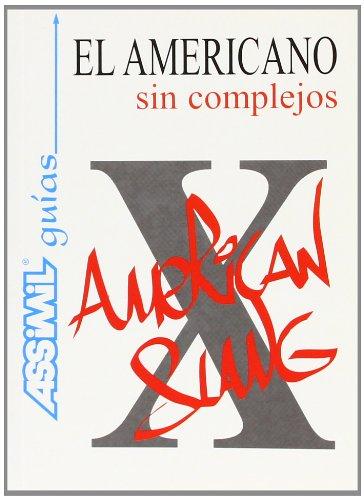 El Americano sin complejos (en espagnol)