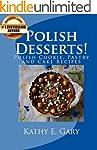 Polish Desserts! Polish Cookie, Pastr...