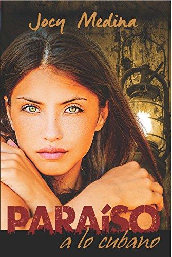 Paraíso a lo cubano por Jocy Medina