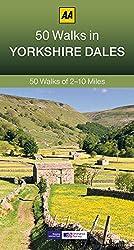 50 Walks in the Yorkshire Dales (50 Walks series) (AA 50 Walks)