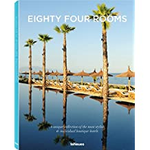 Eighty Four Rooms : A unique collection of the most stylish & individual boutique hotels