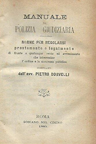 Manuale di Polizia giudiziaria (miscellanea).