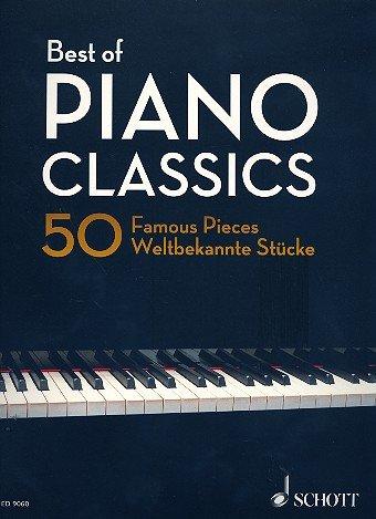 Best of Piano Classics: Sammlung von 50 weltbekannten Stücken für Klavier [Musiknoten] Hans-Günter Heumann Ed. (Mädchen Fingersatz)