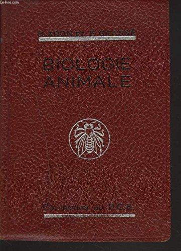 Précis de Biologie Animale par Aron et P, Grassé. M