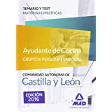 Ayudante de cocina (Grupo IV Personal Laboral de la Junta de Castilla y León). Temario y Test materias específicas
