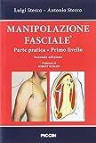 Manipolazione fasciale. Parte pratica. Primo livello