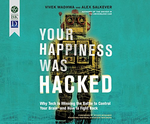 Your Happiness Was Hacked: Why Tech Is Winning the Battle to Control Your Brain--And How to Fight Back Aspect Control