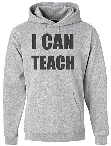 I Can Teach The Best Teacher Men's Hoodie Pullover