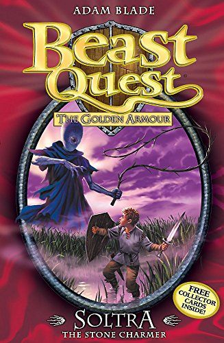 Soltra the Stone Charmer: Series 2 Book 3 (Beast Quest)