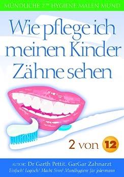 Wie pflege ich meinen Kinder Zähne sehen? 2 von 12