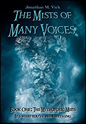 The Mists of Many Voices Book One: The Mythopoeic Mists
