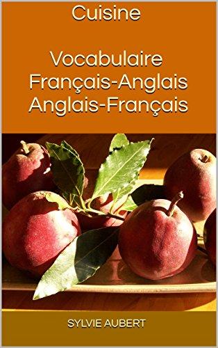 Cuisine Vocabulaire Franais-Anglais Anglais-Franais