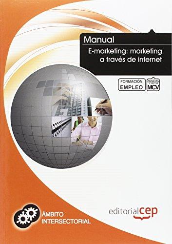 Manual E-marketing: marketing a través de Internet. Formación para el empleo por ICB Editores