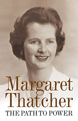 The Path To Power por Margaret Thatcher