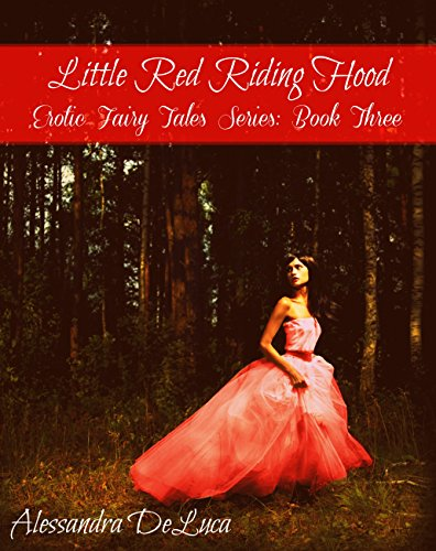 Little Red Riding Hood: An MFM Threesome Naughty Fairy Tale (Erotic Fairy Tales Book 3) (English Edition)