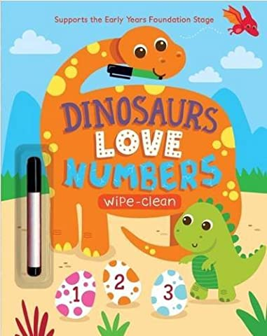 Dinosaurs Love Numbers (Wipe Clean Activity) by Parragon Books (2016-01-22)