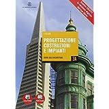 Progettazione costruzioni impianti. Vol. 3A-3B-3C. Con e-book. Con espansione online. Per gli Ist. tecnici per geometri