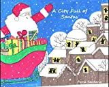 A City Full of Santas: A Christmas Story of Sharing, Caring, and Love for Children (English Edition)
