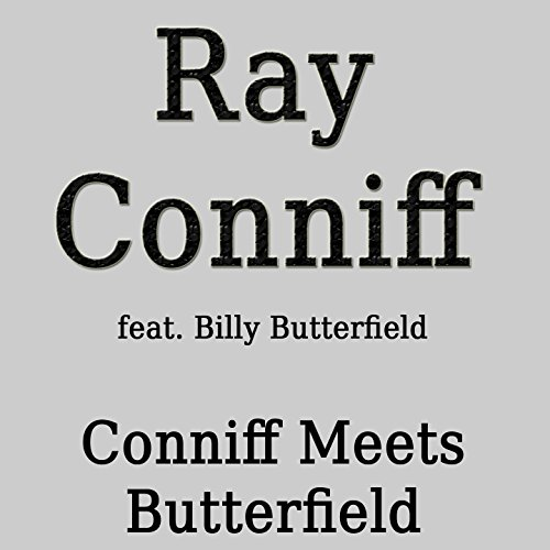 Conniff Meets Butterfield (fea...