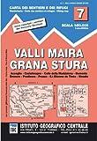 Carta n. 7 Valli Maira, Grana e Stura 1:50.000. Carta dei sentieri e dei rifugi