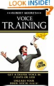 #6: Voice Training: Get A Deeper Voice In 7 Days Or Less - Unleash Your Inner Vocal Power! (Voice training, Vocal exercises, Become a leader, Voices, Body ... Body language training, Voice exercises)