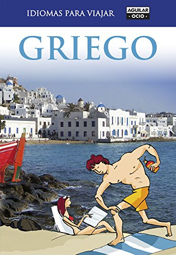 Griego (Idiomas para viajar) por Varios autores