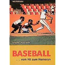 Baseball: ... vom Hit zum Homerun