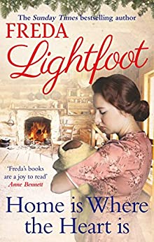 Home is Where the Heart Is by [Lightfoot, Freda]