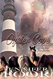 Welcome to Oyster Cove: A Compilation of the First Five