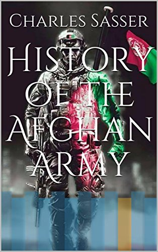 History of the Afghan Army (English Edition)