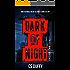 Dark of Night: Episode Two
