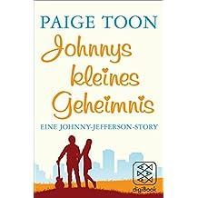 Johnnys kleines Geheimnis: Eine Johnny-Jefferson-Story (nur als E-Book erhältlich)
