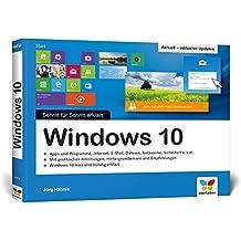Windows 10: Schritt für Schritt erklärt. Aktuell inklusive aller Updates. Komplett in Farbe, im praktischen Querformat