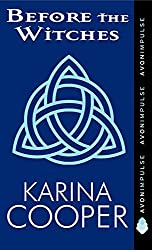 Before the Witches (A Dark Mission Novella) by Karina Cooper (2011-07-26)