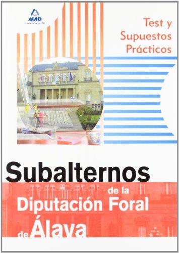 Portada del libro Subalternos De La Diputación Foral De Álava. Test Y Supuestos Prácticos