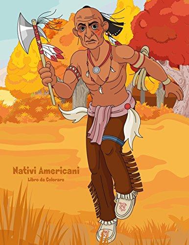 Nativi Americani Libro da Colorare 1 (Regal Americana)