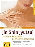 Jin Shin Jyutsu - Schnelle Selbsthilfe durch sanfte Berührung (Amazon.de)